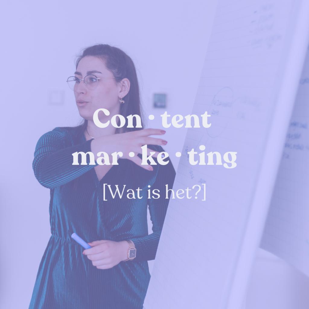 Contentmarketing, wat is het?